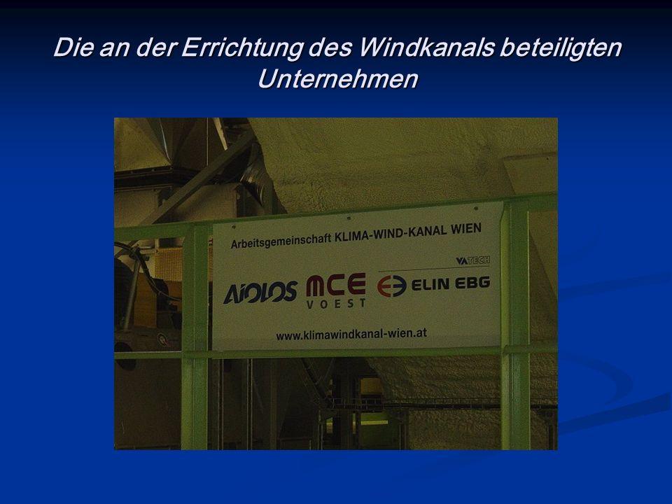 Die an der Errichtung des Windkanals beteiligten Unternehmen