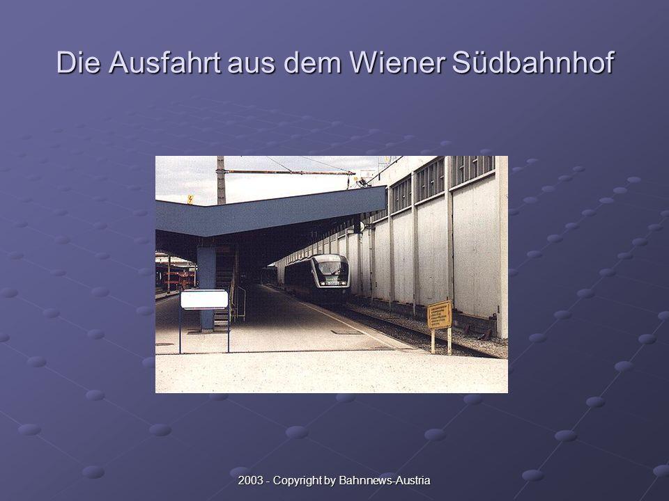 2003 - Copyright by Bahnnews-Austria Die Ausfahrt aus dem Wiener Südbahnhof