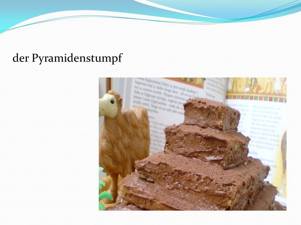 der Pyramidenstumpf