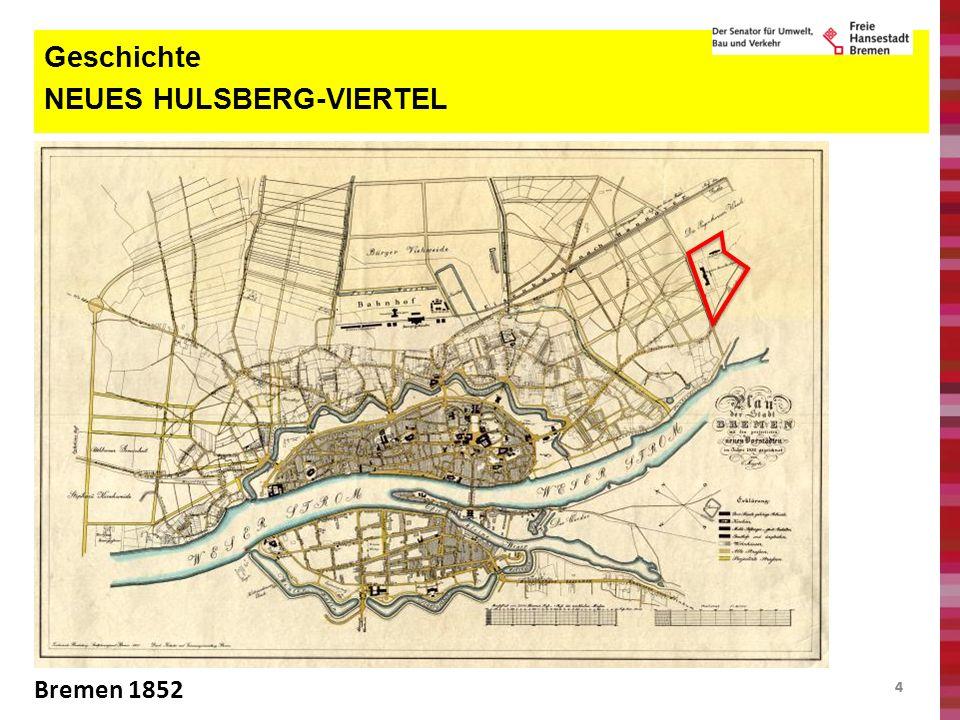 44 Geschichte NEUES HULSBERG-VIERTEL Bremen 1852