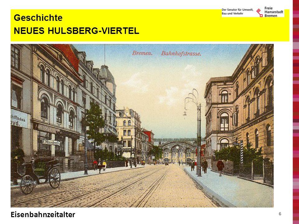 27 Mobilität und öffentlicher Raum NEUES HULSBERG-VIERTEL Vorzonen mit Aussengastronomie in der Überseestadt