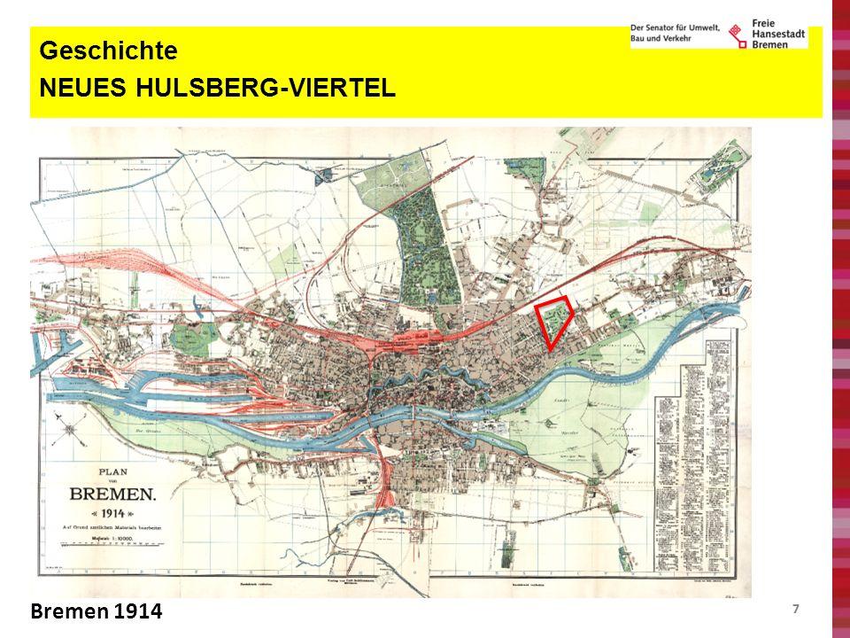 77 Geschichte NEUES HULSBERG-VIERTEL Bremen 1914