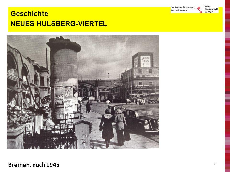 88 Geschichte NEUES HULSBERG-VIERTEL Bremen, nach 1945