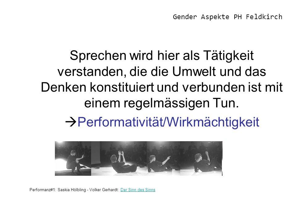 Gender Aspekte PH Feldkirch Beispiele: Richterspruch Notengebung Heirat Harrassment Geburt >Es ist ein Junge!<.....