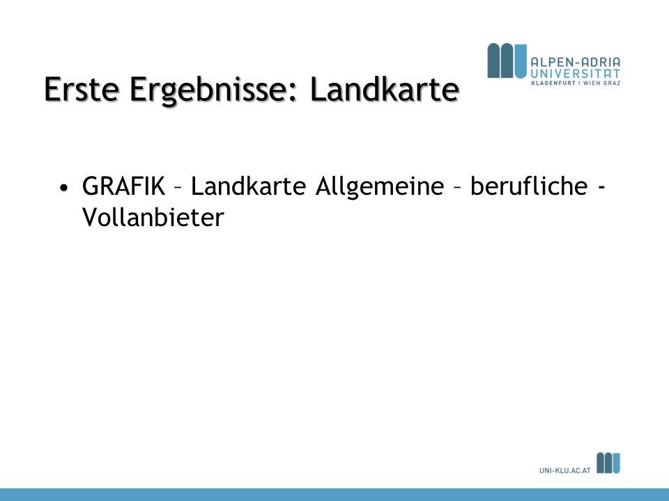 Erste Ergebnisse: Landkarte GRAFIK – Landkarte Allgemeine – berufliche - Vollanbieter