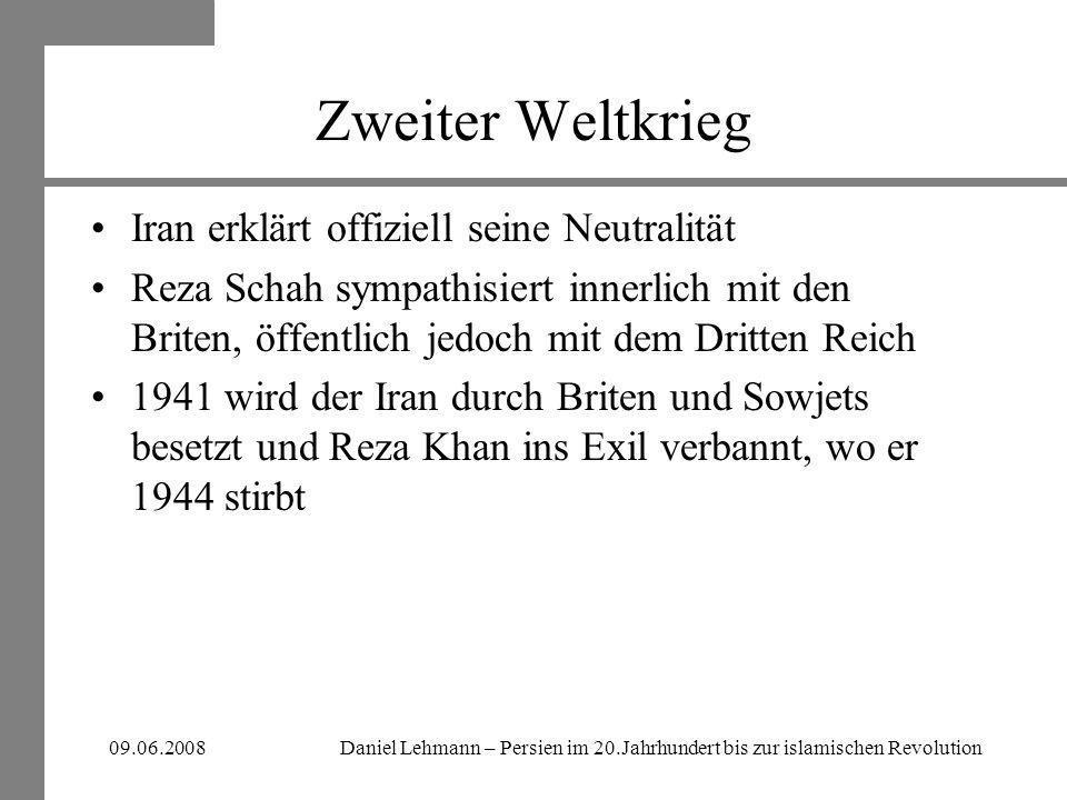 Daniel Lehmann – Persien im 20.Jahrhundert bis zur islamischen Revolution09.06.2008 Ära Mohammed Reza Schah Der Gegenspieler: Dr.