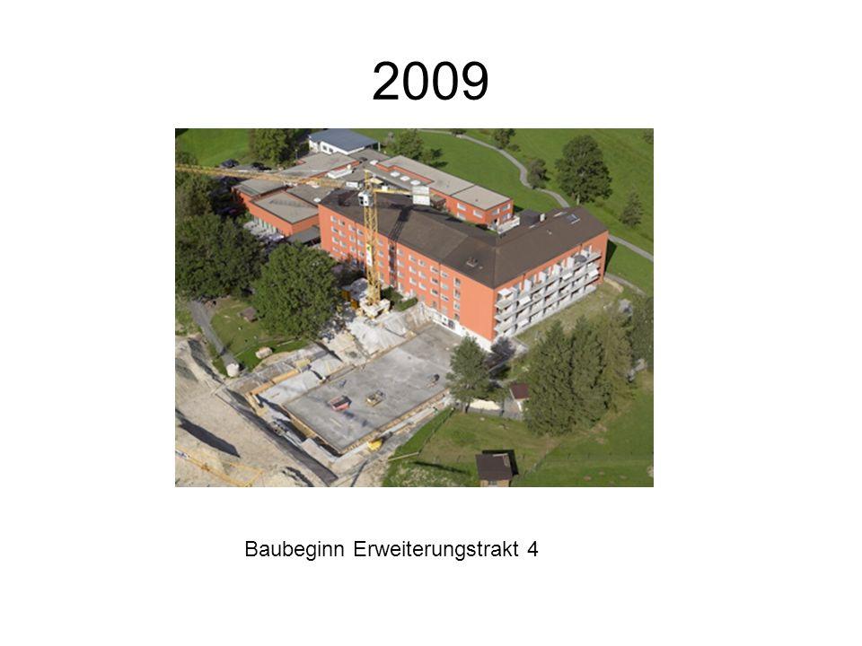 2009 Baubeginn Erweiterungstrakt 4