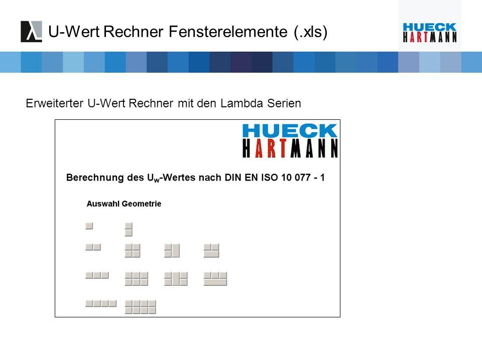 U-Wert Rechner Fensterelemente (.xls) Erweiterter U-Wert Rechner mit den Lambda Serien