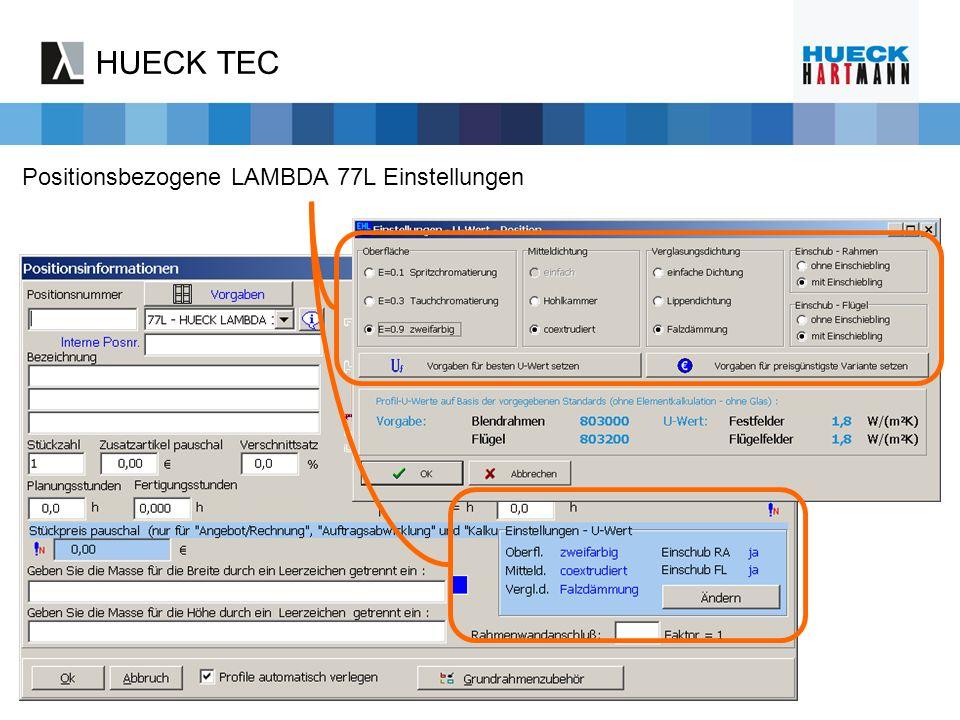 HUECK TEC Positionsbezogene LAMBDA 77L Einstellungen