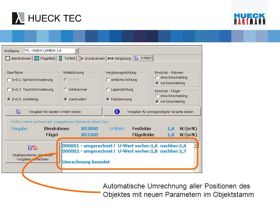 HUECK TEC Automatische Umrechnung aller Positionen des Objektes mit neuen Parametern im Objektstamm