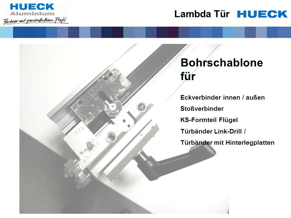 Bohrschablone für Eckverbinder innen / außen Stoßverbinder KS-Formteil Flügel Türbänder Link-Drill / Türbänder mit Hinterlegplatten Lambda Tür
