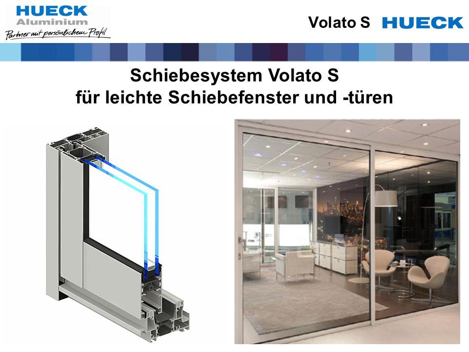 Schiebesystem Volato S für leichte Schiebefenster und -türen Volato S