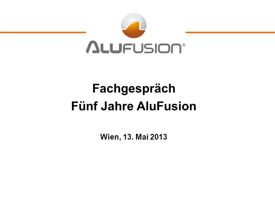 Fachgespräch Fünf Jahre AluFusion Wien, 13. Mai 2013