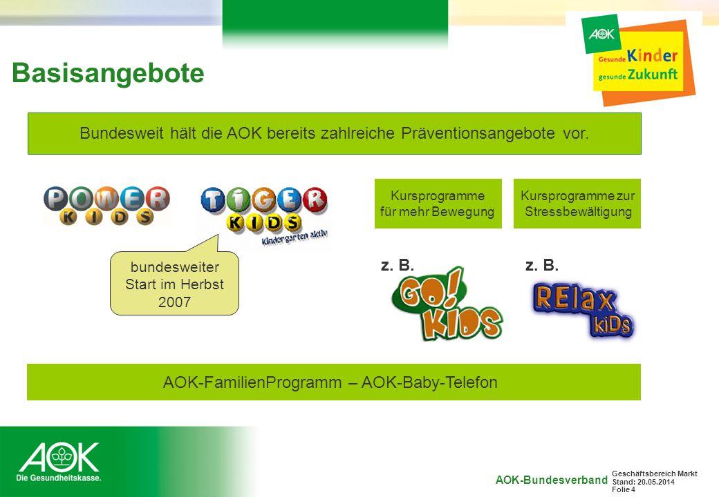 AOK-Bundesverband Geschäftsbereich Markt Stand: 20.05.2014 Folie 5 Auftakt mit dem Stern Mit Stern und RTL entsteht eine Studie zum Thema Kindergesundheit.