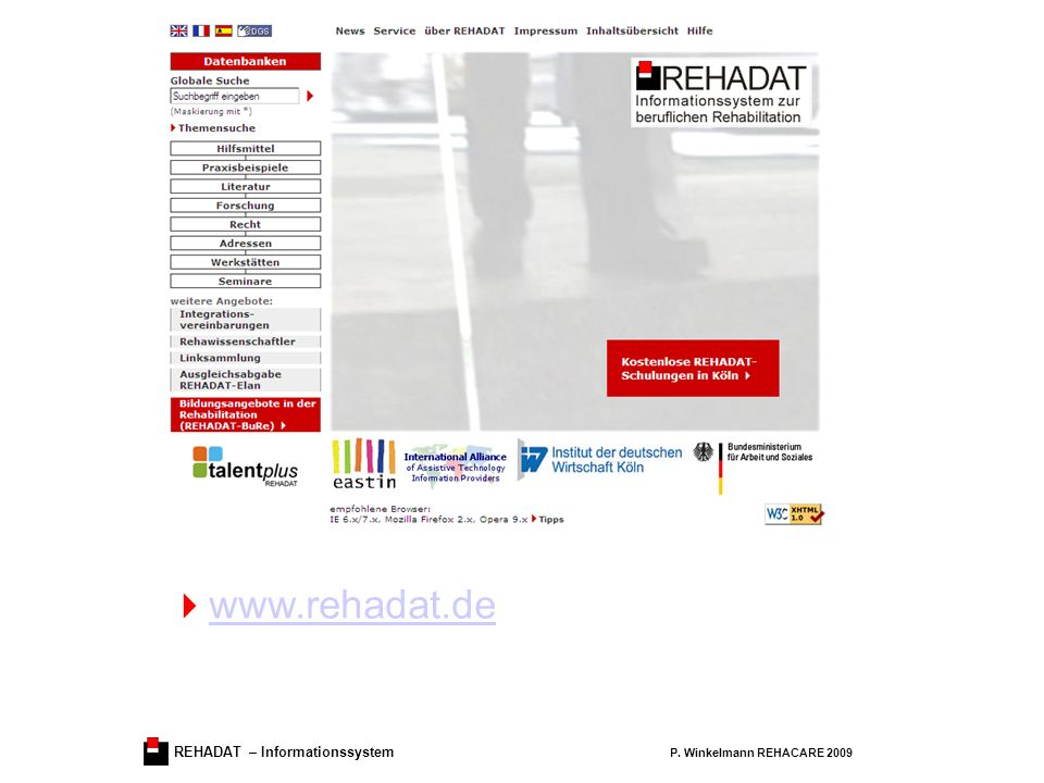 REHADAT – Informationssystem P. Winkelmann REHACARE 2009 www.rehadat.de