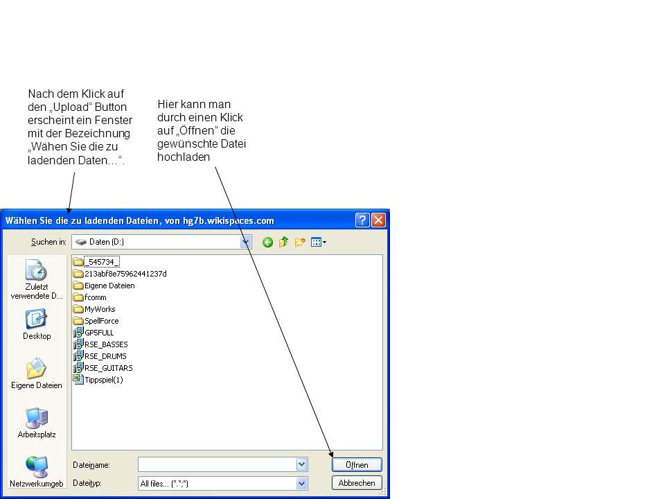 Nach dem Klick auf den Upload Button erscheint ein Fenster mit der Bezeichnung Wähen Sie die zu ladenden Daten….