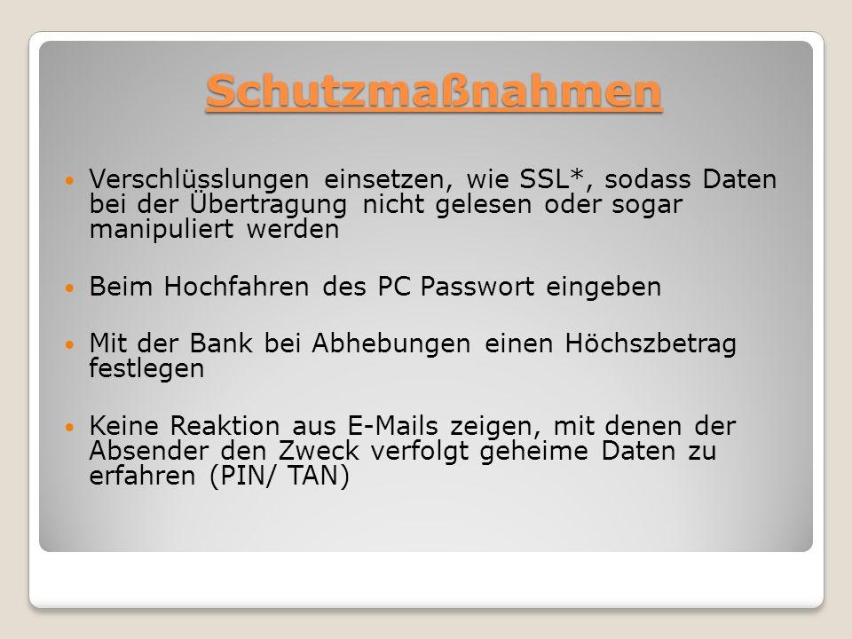 Merkmale von gefälschten Seiten Merkmale von gefälschten Seiten sollte beim Login nach der TAN gefragt werden minimale Abweichungen, wie Trennungspunkte oder Trennstriche Internetseiten, die mit Zahlen (http://1234...) beginnen oder bei denen der Name der Bank eingebaut werdenhttp://1234