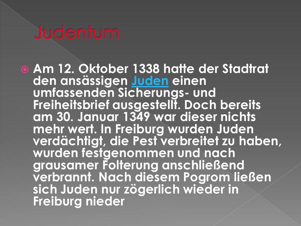 Am 12. Oktober 1338 hatte der Stadtrat den ansässigen Juden einen umfassenden Sicherungs- und Freiheitsbrief ausgestellt. Doch bereits am 30. Januar 1