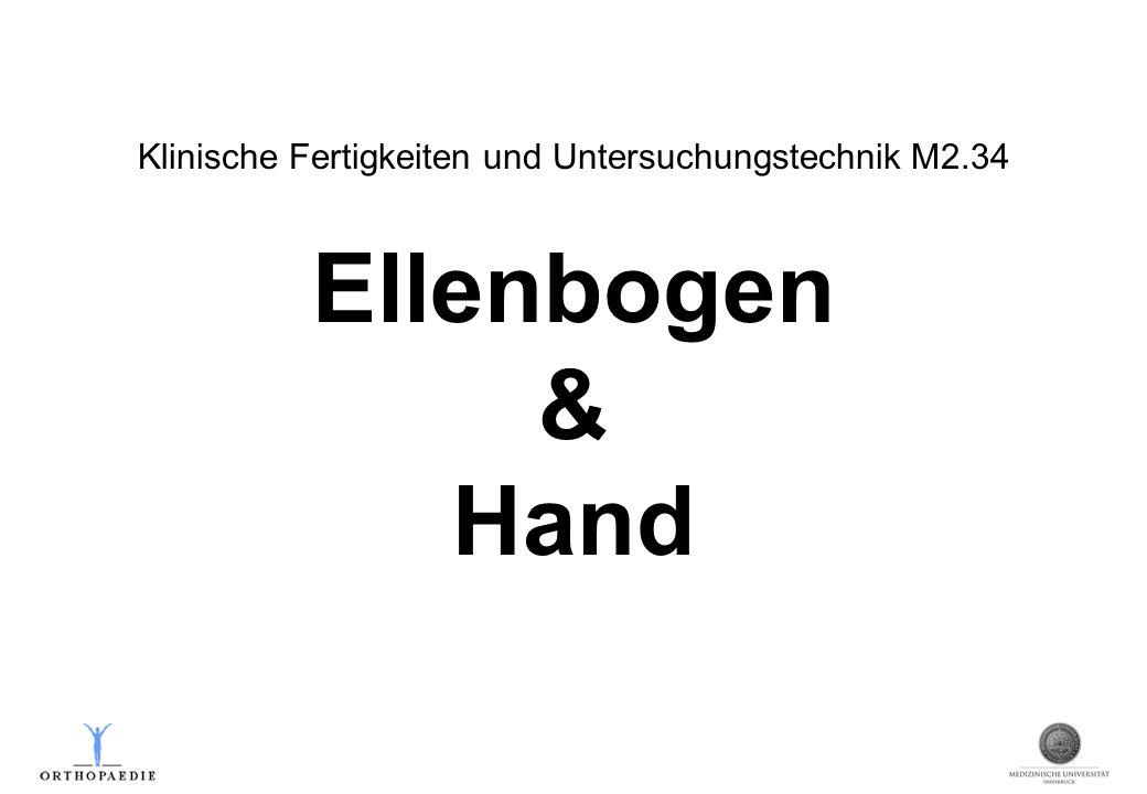 Klinische Fertigkeiten und Untersuchungstechnik M2.34 Ellenbogen & Hand