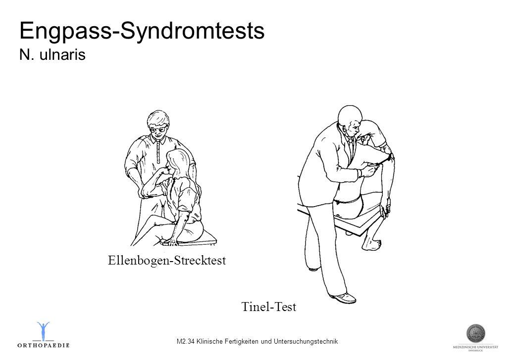 Engpass-Syndromtests N. ulnaris M2.34 Klinische Fertigkeiten und Untersuchungstechnik Tinel-Test Ellenbogen-Strecktest