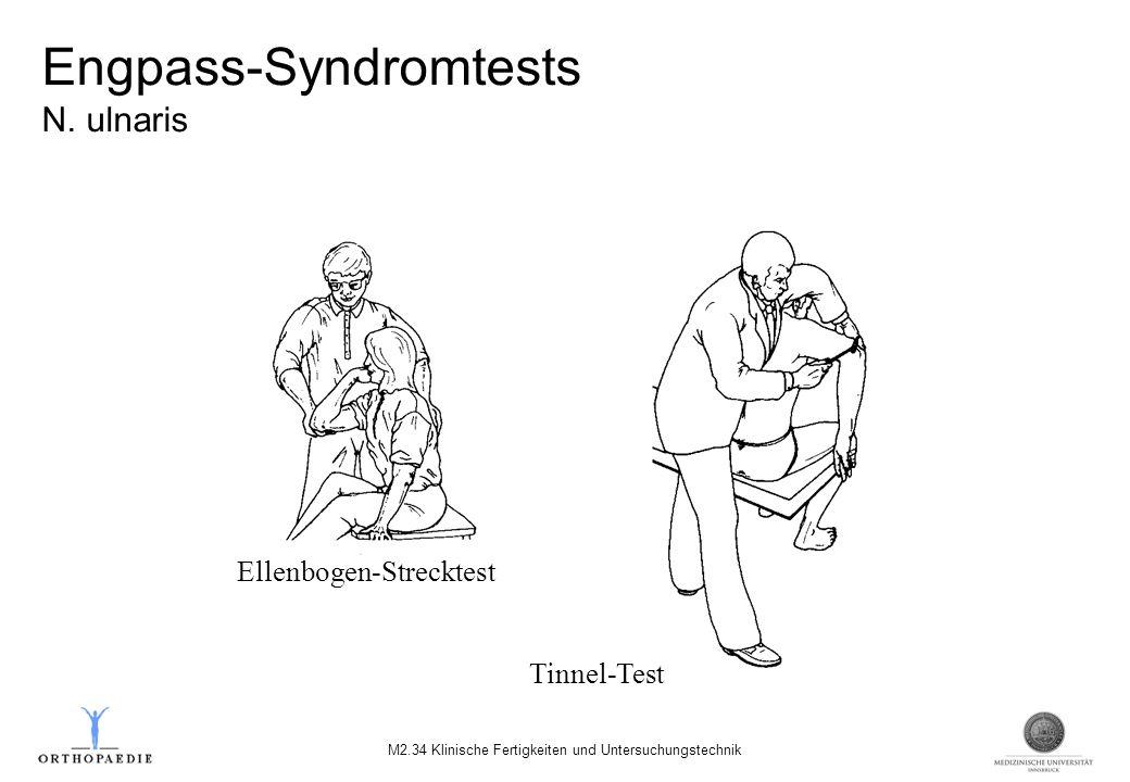 Engpass-Syndromtests N. ulnaris M2.34 Klinische Fertigkeiten und Untersuchungstechnik Tinnel-Test Ellenbogen-Strecktest