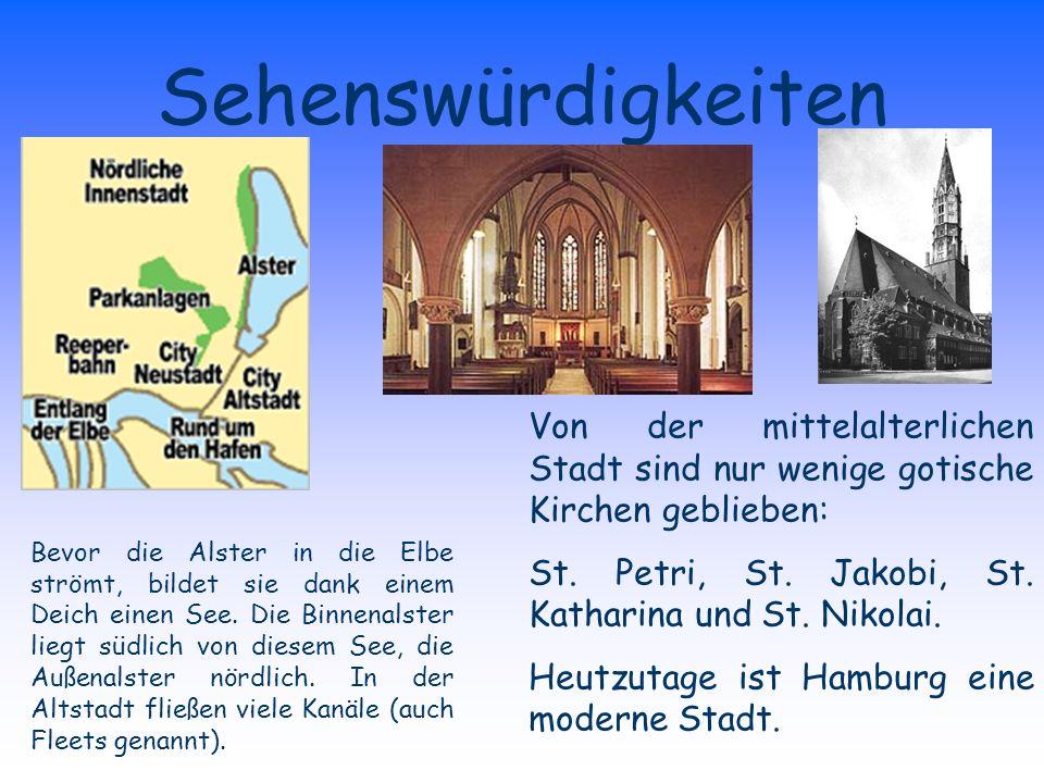 Sehenswürdigkeiten Von der mittelalterlichen Stadt sind nur wenige gotische Kirchen geblieben: St.