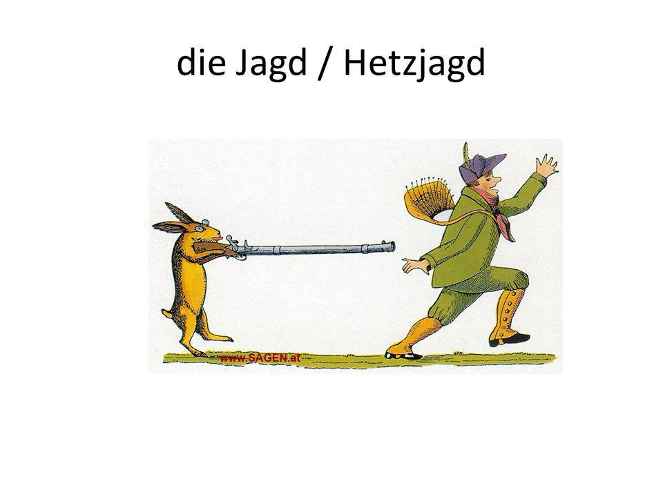 die Jagd / Hetzjagd