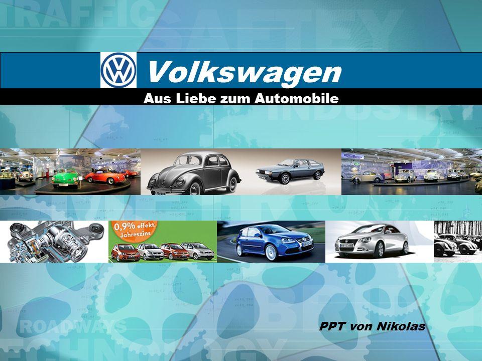 Volkswagen Aus Liebe zum Automobile PPT von Nikolas