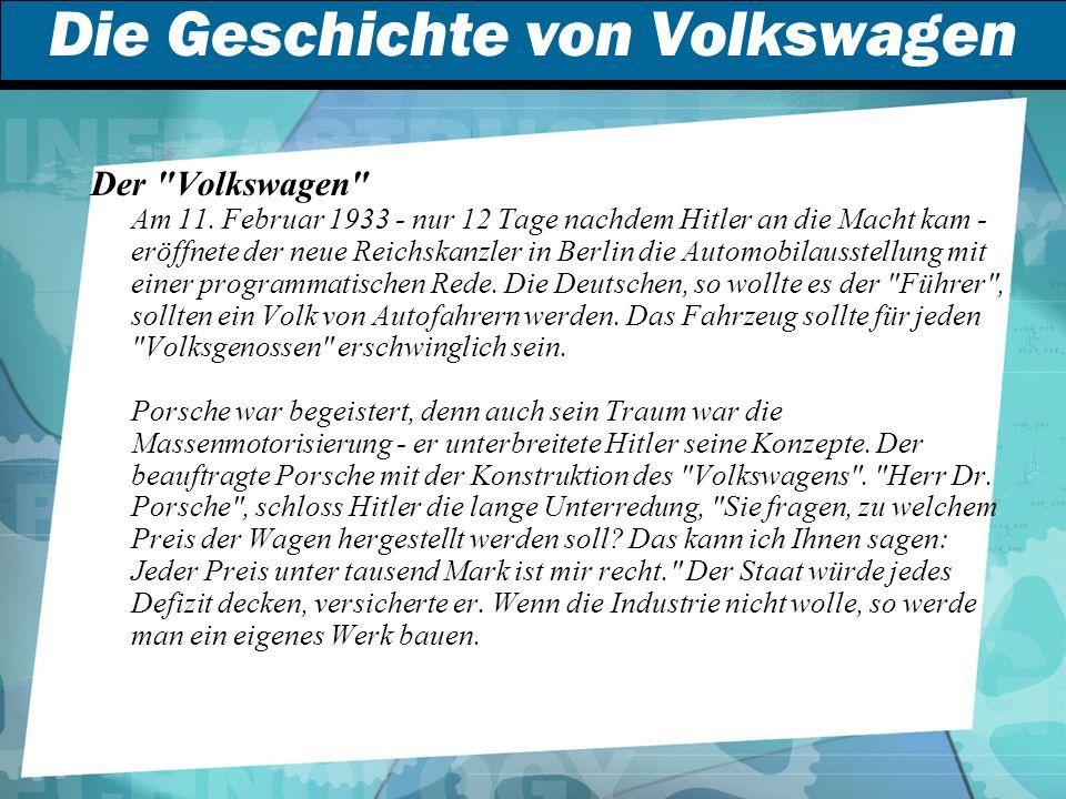 Die Geschichte von Volkswagen Der Volkswagen Am 11.