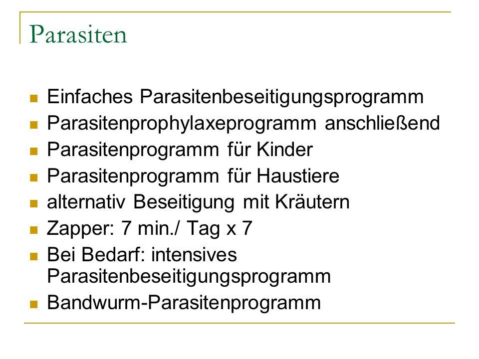 Parasiten Einfaches Parasitenbeseitigungsprogramm Parasitenprophylaxeprogramm anschließend Parasitenprogramm für Kinder Parasitenprogramm für Haustier