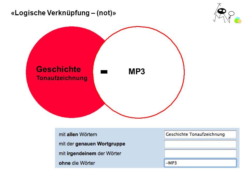 «Logische Verknüpfung – (not)» - MP3 Geschichte Tonaufzeichnung