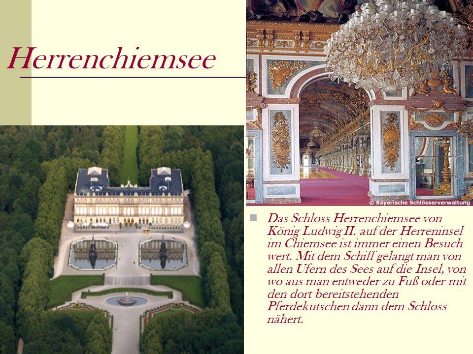 Herrenchiemsee Das Schloss Herrenchiemsee von König Ludwig II.