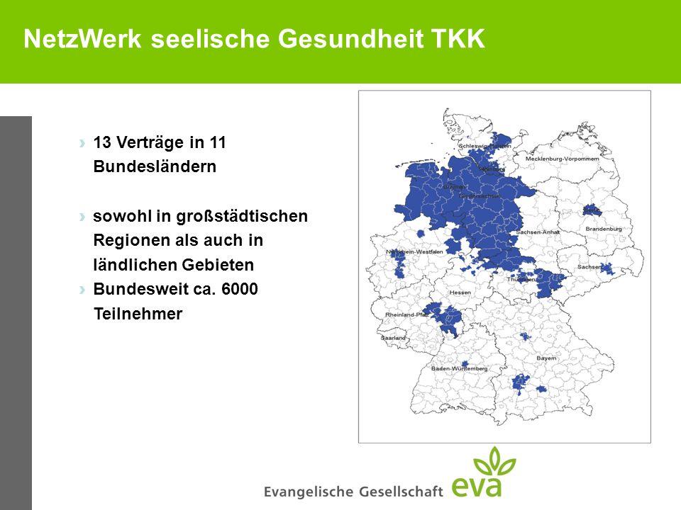 NetzWerk seelische Gesundheit TKK 13 Verträge in 11 Bundesländern sowohl in großstädtischen Regionen als auch in ländlichen Gebieten Bundesweit ca. 60