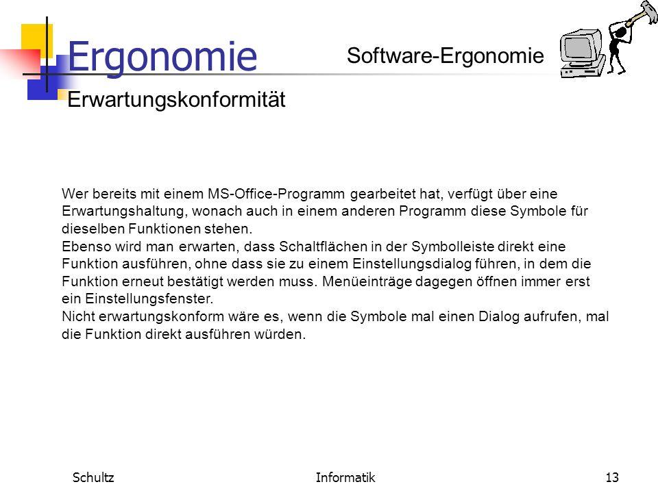 Ergonomie SchultzInformatik12 Erwartungskonformität Software-Ergonomie Beispiel für die