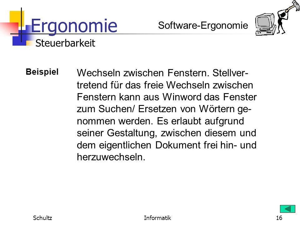 Ergonomie SchultzInformatik15 Software-Ergonomie Steuerbarkeit Definition