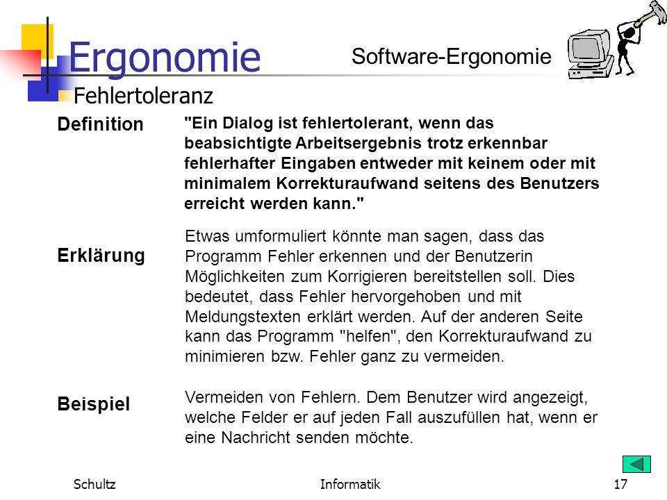 Ergonomie SchultzInformatik16 Beispiel Wechseln zwischen Fenstern. Stellver- tretend für das freie Wechseln zwischen Fenstern kann aus Winword das Fen