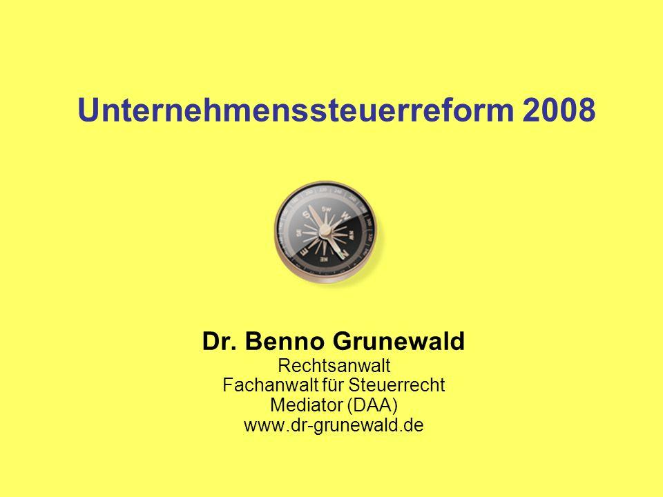 Unternehmenssteuerreform 2008 Dr.