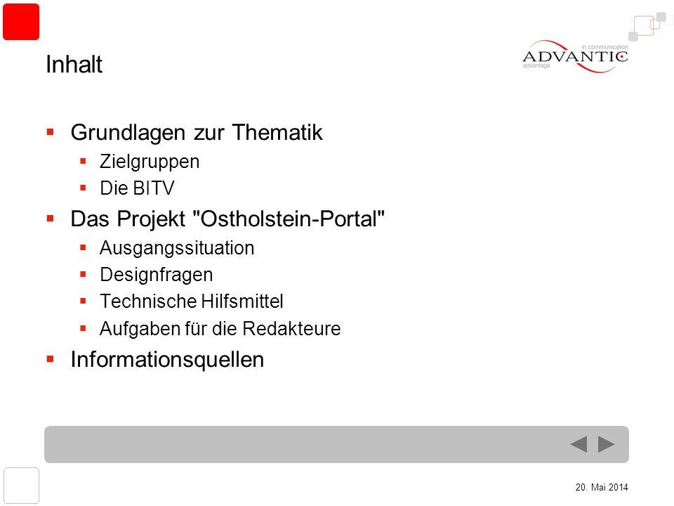 20. Mai 2014 Inhalt Grundlagen zur Thematik Zielgruppen Die BITV Das Projekt