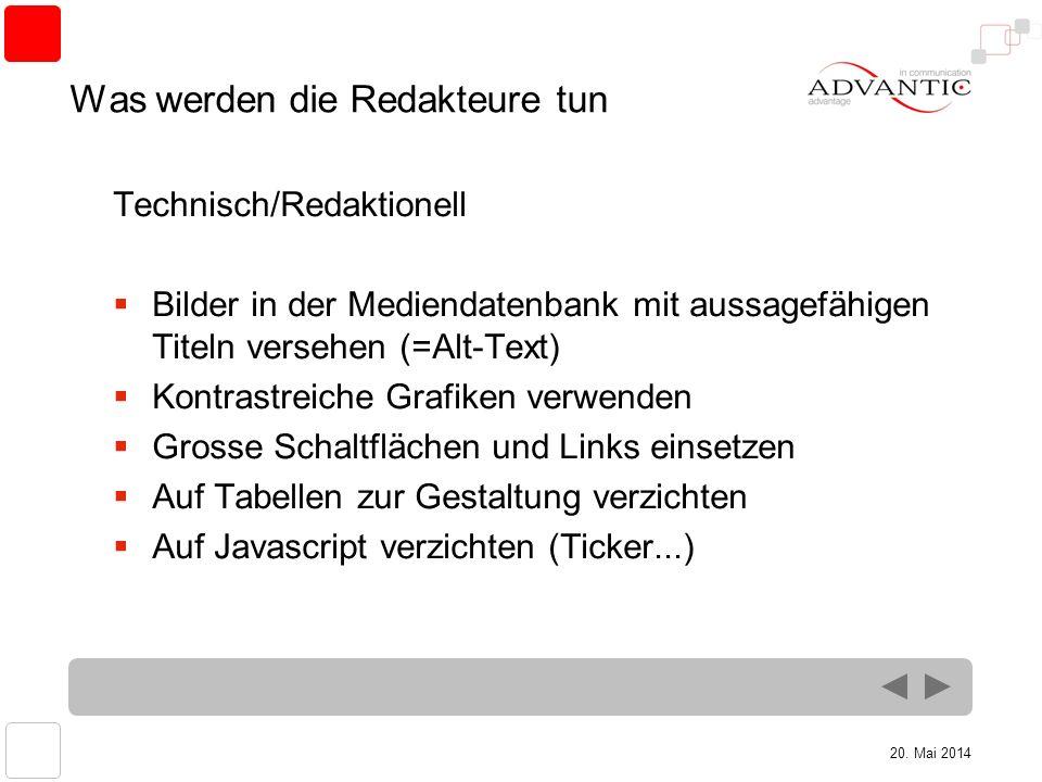 20. Mai 2014 Was werden die Redakteure tun Technisch/Redaktionell Bilder in der Mediendatenbank mit aussagefähigen Titeln versehen (=Alt-Text) Kontras