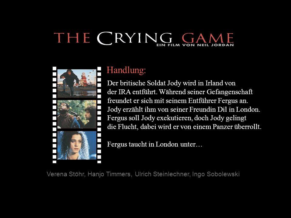 Verena Stöhr, Hanjo Timmers, Ulrich Steinlechner, Ingo Sobolewski Handlung: Der britische Soldat Jody wird in Irland von der IRA entführt. Während sei