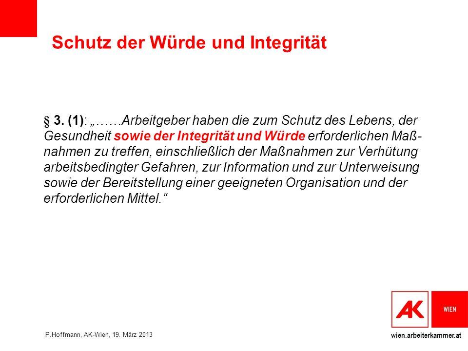 wien.arbeiterkammer.at Schutz der Würde und Integrität § 3.
