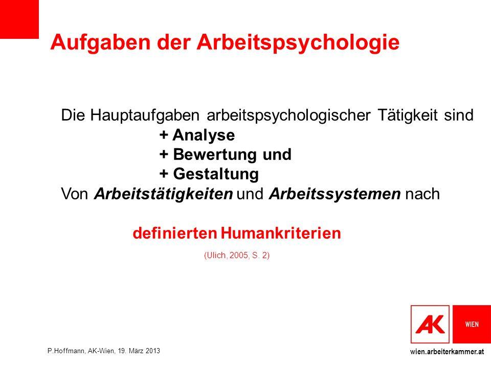wien.arbeiterkammer.at Gegenstand der Organisationspsychologie Die Organisationspsychologie ist das Teilgebiet der Angewandten Psychologie, welches sich mit der Wechselwirkung von Individuen und Organisation befasst.