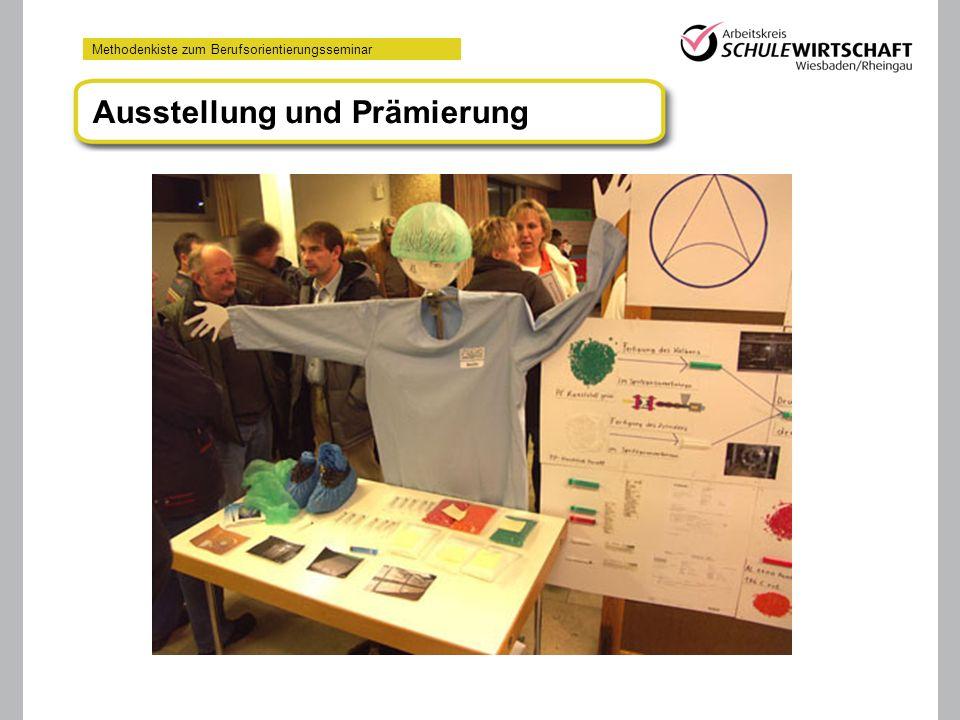 Methodenkiste zum Berufsorientierungsseminar Ausstellung und Prämierung
