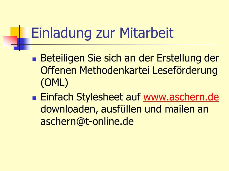 Einladung zur Mitarbeit Beteiligen Sie sich an der Erstellung der Offenen Methodenkartei Leseförderung (OML) Einfach Stylesheet auf www.aschern.de dow