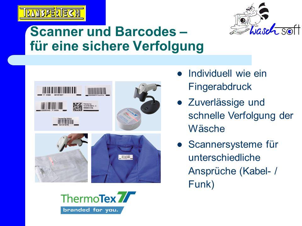 Scanner und Barcodes – für eine sichere Verfolgung Individuell wie ein Fingerabdruck Zuverlässige und schnelle Verfolgung der Wäsche Scannersysteme fü