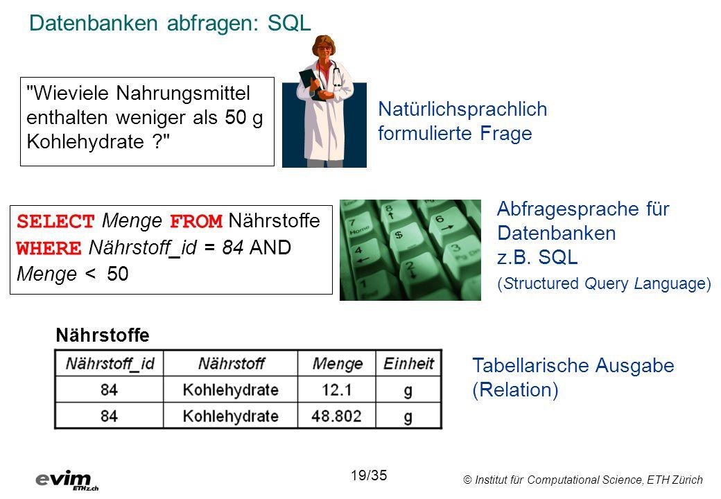 © Institut für Computational Science, ETH Zürich Datenbanken abfragen: SQL
