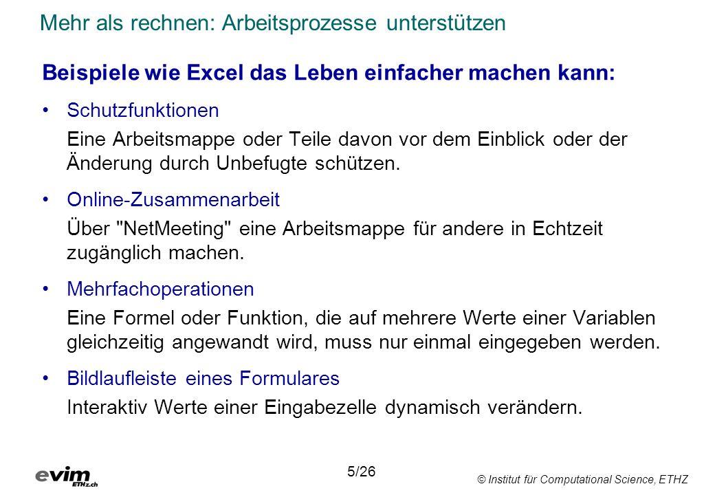 © Institut für Computational Science, ETHZ Sicher ist sicher Schutzfunktionen Befehl: Schutz im Menü Extras.