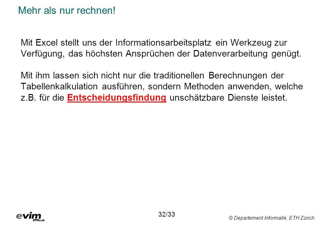 © Departement Informatik, ETH Zürich Mehr als nur rechnen.