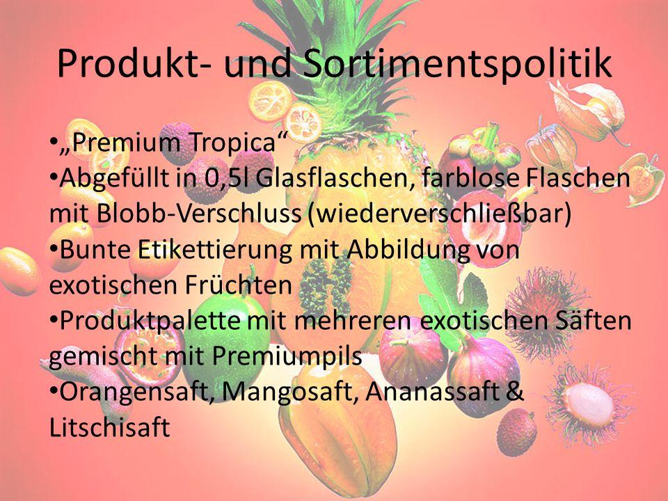 Produkt- und Sortimentspolitik Premium Tropica Abgefüllt in 0,5l Glasflaschen, farblose Flaschen mit Blobb-Verschluss (wiederverschließbar) Bunte Etik