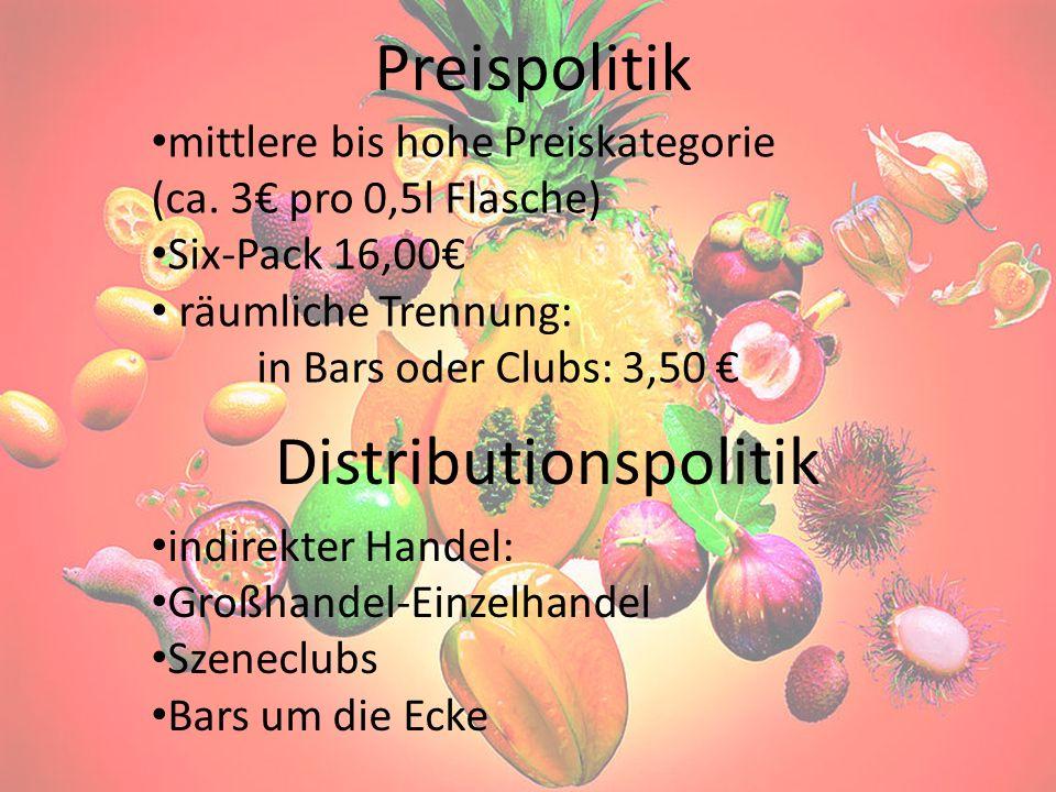 Preispolitik mittlere bis hohe Preiskategorie (ca. 3 pro 0,5l Flasche) Six-Pack 16,00 räumliche Trennung: in Bars oder Clubs: 3,50 Distributionspoliti